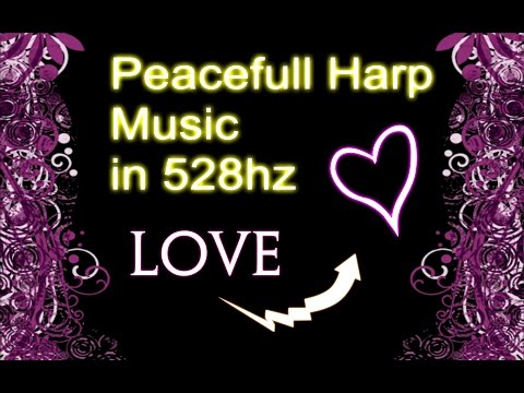 60 Minutes of Peaceful Harp Music (528hz)