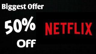 Netflix Subscription 50 Percent Off | Netflix Latest Plan Launched.