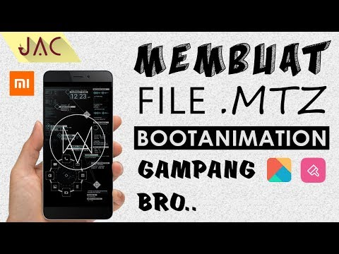 Membuat File .MTZ Bootanimation Sangat Mudah [JAC Art Code]