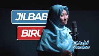 Gambar cover Adek Jilbab Biru  / Ungu  - Sholawat version Asyroqol Badru ~ EL Azizi Cover Official Video