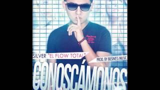 Silver El Flow Total - Conoscamonos (Prod.by Business Music)