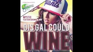 Mystic feat. Kirk Brown and Jory - This Gal Could Wine (Glass Bottle Riddim) 2014 Soca