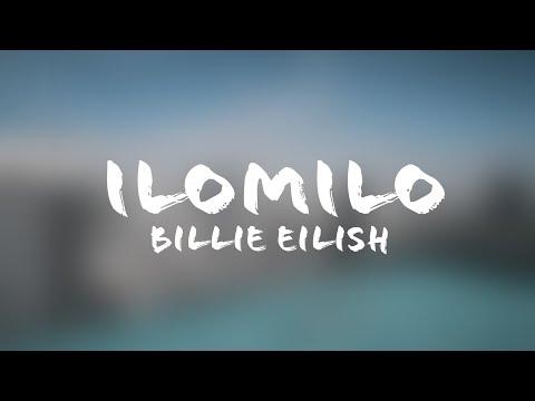 Billie Eilish - Ilomilo (Lyrics + Terjemahan Indonesia)