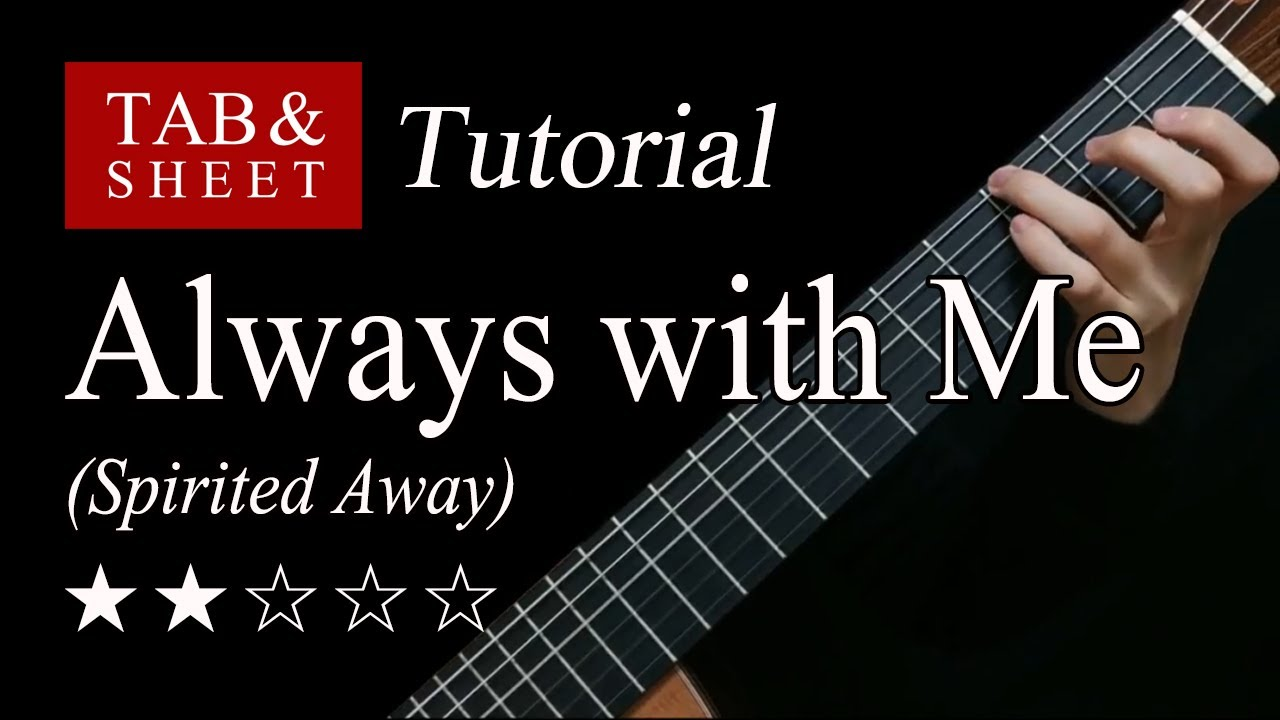Always with Me (Spirited Away) - Fingerstyle Lesson + TAB