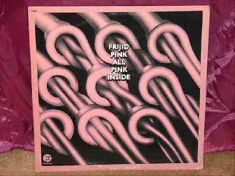 FRIJID PINK - Take Me To Your Palace