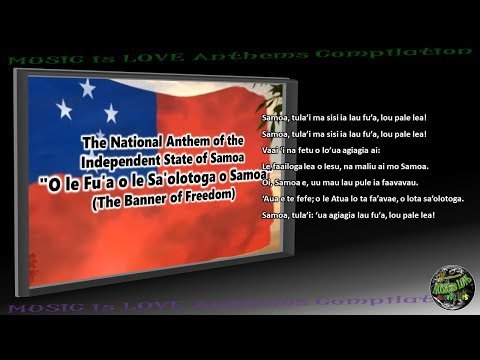 "Samoa National Anthem ""O le Fu'a o le Sa'olotoga o Samoa"" INSTRUMENTAL with lyrics"