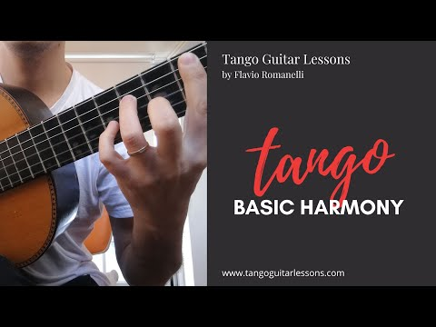 Tango Guitar Lessons -  Tango Basic Harmony (usual Chords)