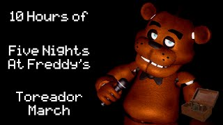 10 Hours of Five Nights At Freddy