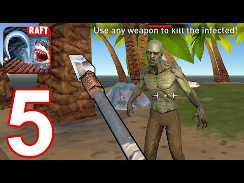 RAFT: Original Survival Game - Gameplay Walkthrough Part 5 - New Update Infected (iOS, Android)
