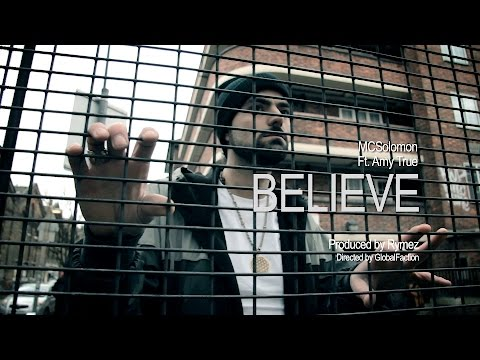 BELIEVE - MC SOLOMON FT. AMY TRUE (OFFICIAL VIDEO)