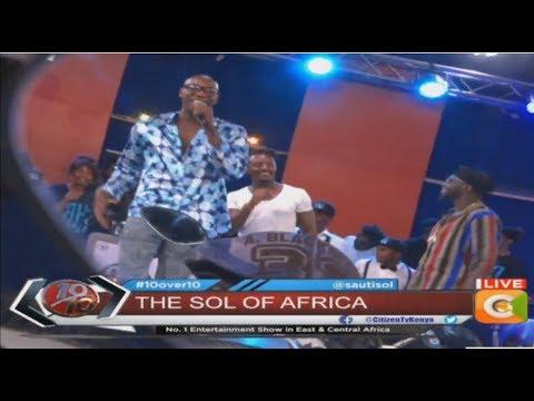 Sauti Sol performing new song #AfrikanStar ft. Burna Boy #10Over10