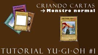 Tutorial Yu Gi Oh #1 - Criando carta de Monstro Normal