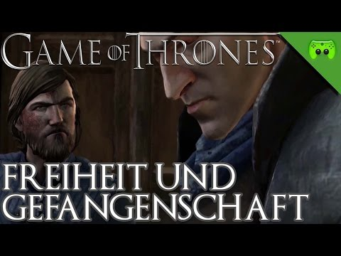 GAME OF THRONES # 20 - Freiheit und Gefangenschaft «» Let's Play Game of Thrones | 60 FPS