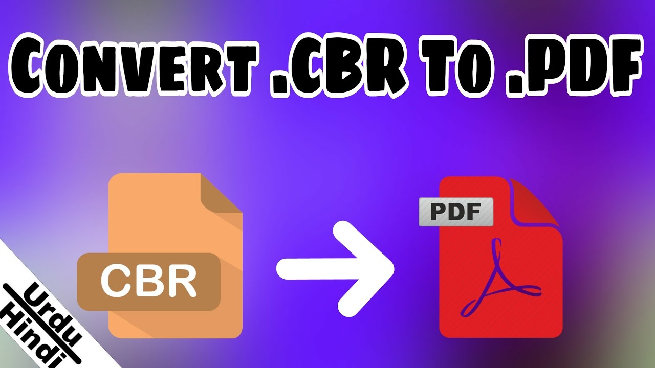 How To Convert CBR and CBZ to PDF Easily on Windows PC (Urdu-Hindi)