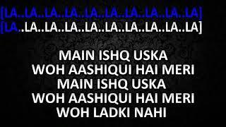 Main Ishq Uska full karoke videos..😍