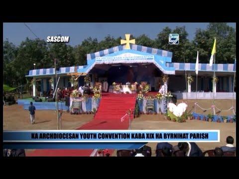 KA ARCHDIOCESAN YOUTH CONVENTION KABA XIX HA BYRNIHAT PARISH