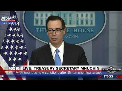 FNN: Treasury Secretary Steven Mnuchin Announces Sanctions After Syria Chemical Attack
