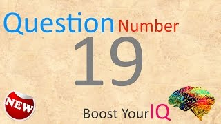 Question Number 019 - Boost Your IQ - Daily Dose to keep your brain healthy