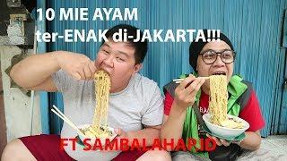 10 MIE AYAM ter-ENAK di JAKARTA ft sambalahap - Stafaband