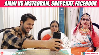 AMMI VS SOCIAL MEDIA (INSTAGRAM, SNAPCHAT, FACEBOOK)