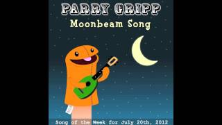 Moonbeam Song - Parry Gripp