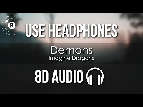 Imagine Dragons - Demons 8D