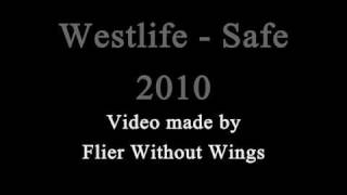 Westlife New Song 2010 - Safe (I Will Keep You Safe) [Lyrics Video]