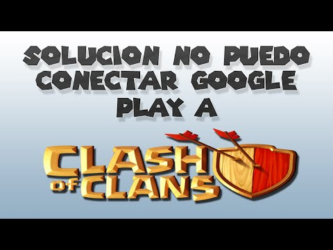 solucion conectar clash of clans a google play