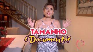Tamanho é Documento? - Paula Milena