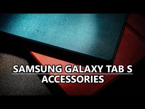 Samsung Galaxy Tab S Accessories Roundup