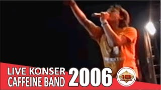 Download Lagu Live Konser Caffeine Band - Aku Takkan Memiliki @Salatiga, 19 Agustus 2006 mp3