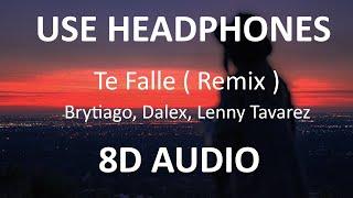 Brytiago, Dalex, Lenny Tavarez - Te Falle Remix ( 8D Audio ) 🎧