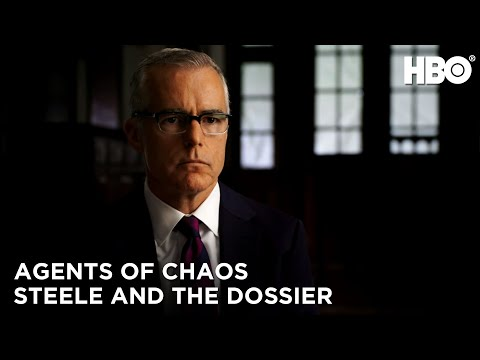 Agents of Chaos (2020): The Credibility Of Christopher Steele and the Dossier | HBO