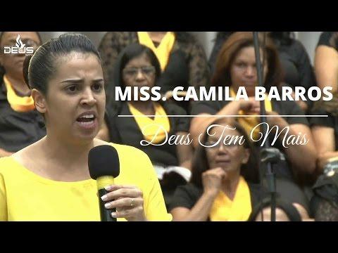Pregação Miss. Camila Barros - CIBET 2016   Deus Tem mais