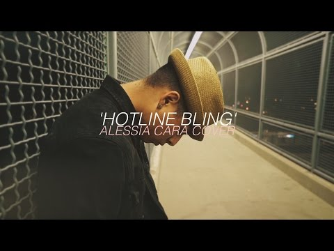 Hotline Bling Drake Cover by Alessia Cara | @JonGifted @Nar_See