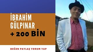 İbrahim Gülpınar Atma türküler