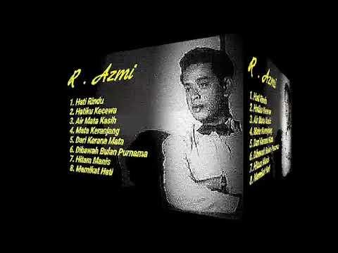 Lagu - Lagu R Azmi