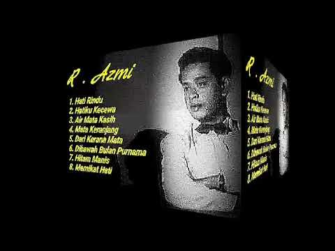 Download lagu Mp3 Lagu - Lagu R Azmi terbaru