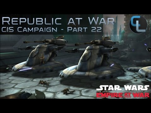 The Battle of Coruscant - Republic at War (EaW mod) Let's Play - CIS Ep 22