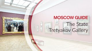 Russian Tours - Tretyakov Gallery, Moscow