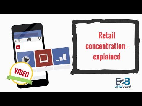 Retail concentration - explained