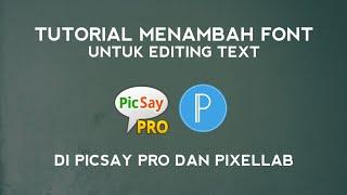 Cara menambah font di PicSay Pro dan di PixelLab