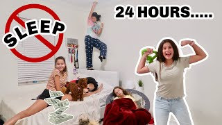 LAST TO FALL ASLEEP WINS $100.00   SISTER FOREVER