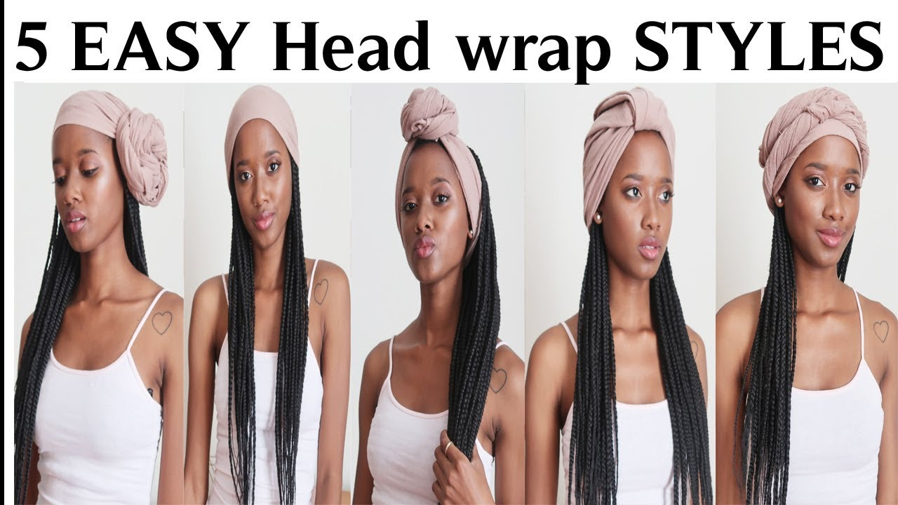 5 Easy Headwrap Styles For Braids Long Hair Youtube