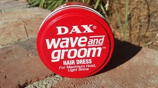 Dax Wave and Groom Review