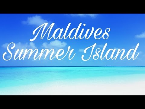 Maldives | Malediven Summer Island Resort - Paradise 🌞