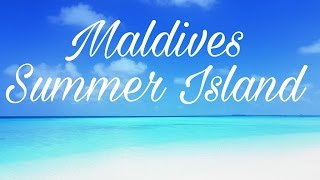 Maldives | Malediven Summer Island Resort - Paradise 🌞