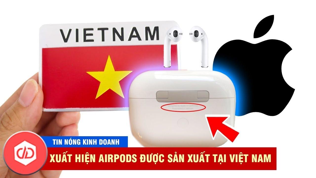 Apple Đã Chính Thức Sản Xuất Tai Nghe Tại Việt Nam? | TIN NÓNG KINH DOANH