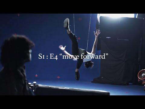 """Download  S1 : E4 """"move forward"""" the behind the scene Gratis, download lagu terbaru"""