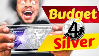 How To Budget For Silver